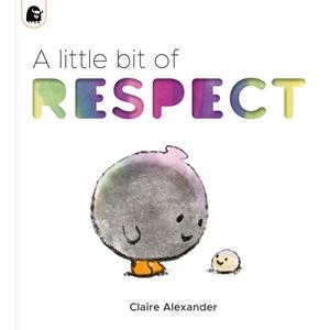 A Little Bit of Respect