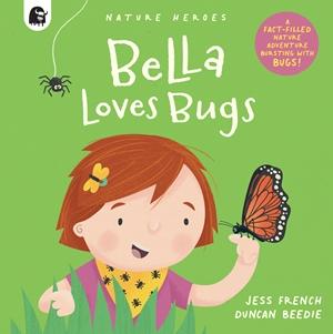 Bella Loves Bugs