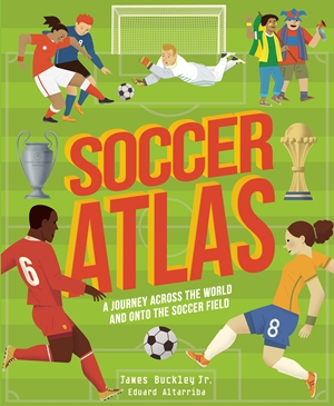 Soccer Atlas A journey across the world and onto the pitch
