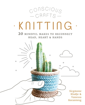 Conscious Crafts: Knitting