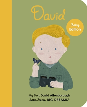 David Attenborough My First David Attenborough