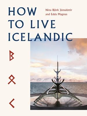 How To Live Icelandic