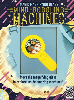 Magic Magnifying Glass: Mind-Boggling Machines