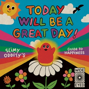 Today Will Be a Great Day!