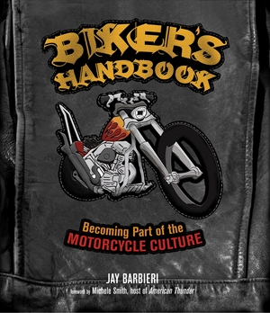 Biker's Handbook Becoming Part of the Motorcycle Culture