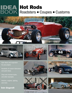 Hot Rods  Roadsters, Coupes, Customs
