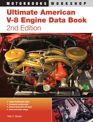 Ultimate American V-8 Engine Data Book