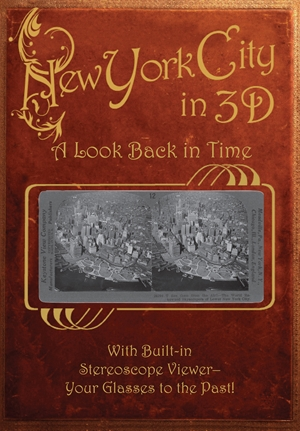 New York City in 3D: A Look Back in Time