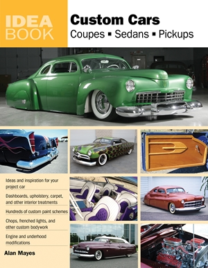 Custom Cars  Coupes, Sedans, Pickups