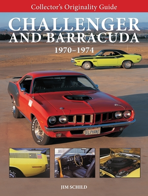 Collector's Originality Guide Challenger and Barracuda 1970-1974
