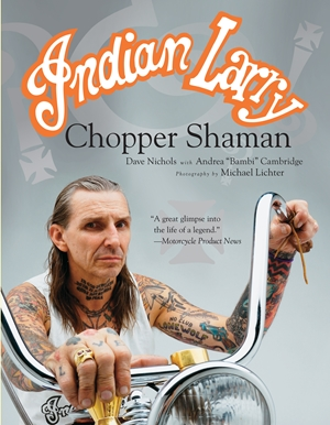 Indian Larry Chopper Shaman
