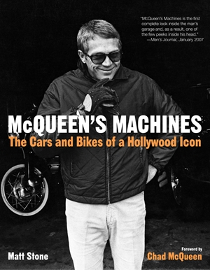 McQueen's Machines The Cars and Bikes of a Hollywood Icon