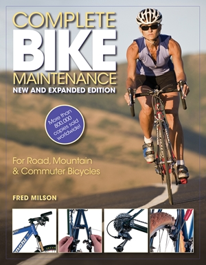 Complete Bike Maintenance New and Expanded Edition