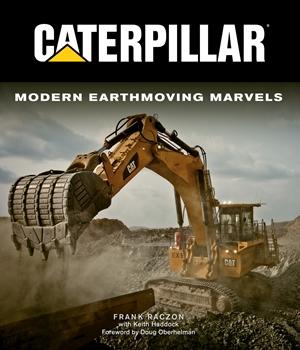 Caterpillar Modern Earthmoving Marvels