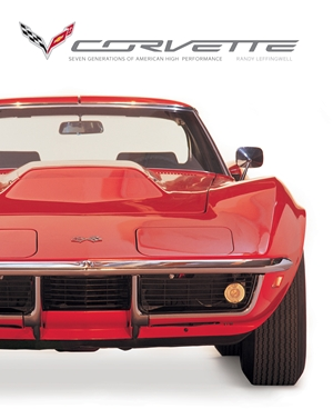 Corvette Seven Generations of American High Performance