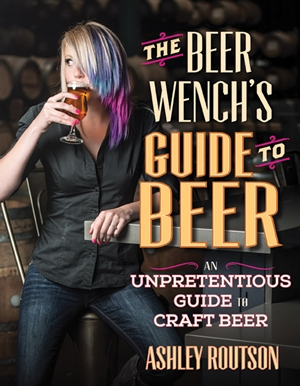 The Beer Wench's Guide to Beer