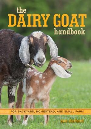 The Dairy Goat Handbook