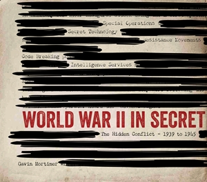 World War II in Secret