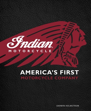 Indian Motorcycle(R) America's First Motorcycle Company