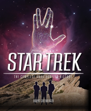 Star Trek The Complete Unauthorized History