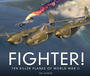 Fighter! Ten Killer Planes of World War II