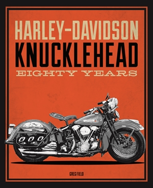 Harley-Davidson Knucklehead Eighty Years