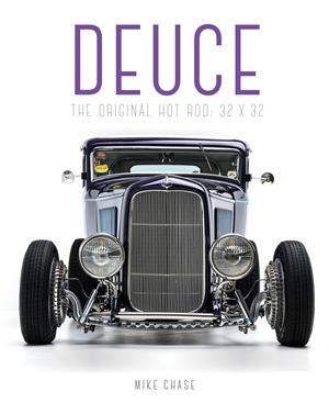 Deuce The Original Hot Rod: 32x32