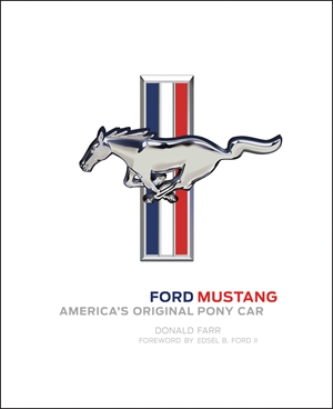 Ford Mustang America's Original Pony Car