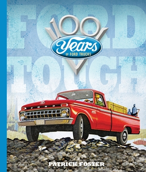 Ford Tough 100 Years of Ford Trucks
