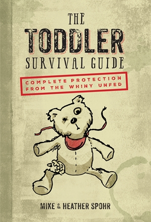 The Toddler Survival Guide