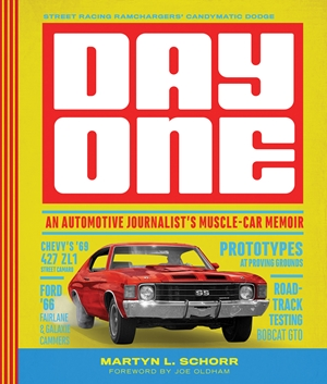Day One An Automotive Journalist's Muscle-Car Memories