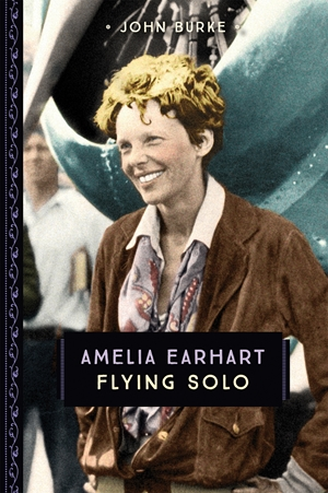 Amelia Earhart Flying Solo