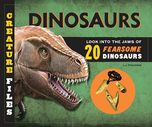 Creature Files: Dinosaurs