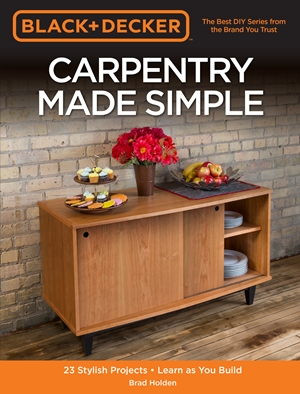 Black & Decker Carpentry Made Simple