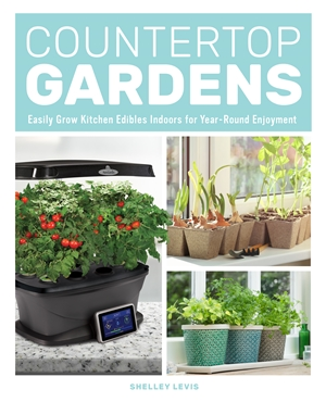 Countertop Gardens Easily Grow Kitchen Edibles Indoors for Year-Round Enjoyment