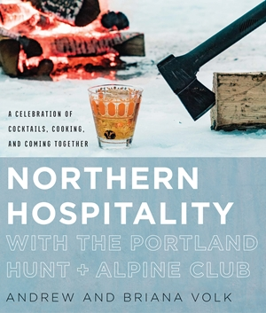 Northern Hospitality with The Portland Hunt + Alpine Club
