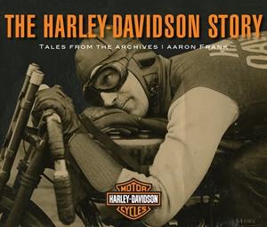 The Harley-Davidson Story