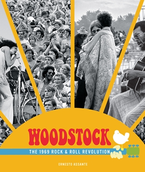 Woodstock The 1969 Rock and Roll Revolution