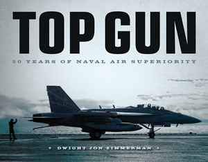 Top Gun 50 Years of Naval Air Superiority