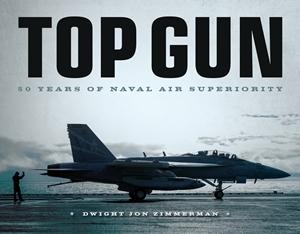 Top Gun 50 Years of Naval Air Superiority