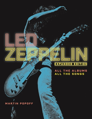Led Zeppelin All the Albums, All the Songs, Expanded Edition