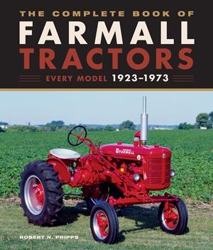 The Complete Book of Farmall Tractors