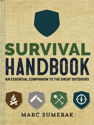 Survival Handbook An Essential Companion to the Great Outdoors