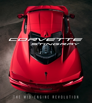 Corvette Stingray The Mid-Engine Revolution