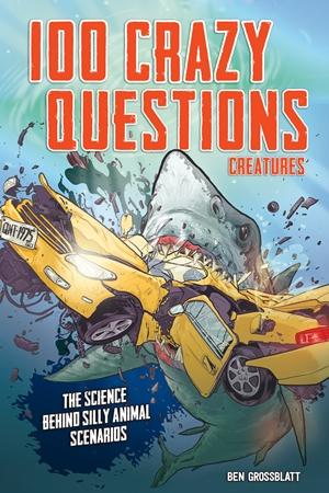 100 Crazy Questions