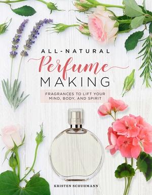 All-Natural Perfume Making