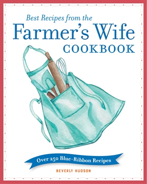 Best Recipes from the Farmer's Wife