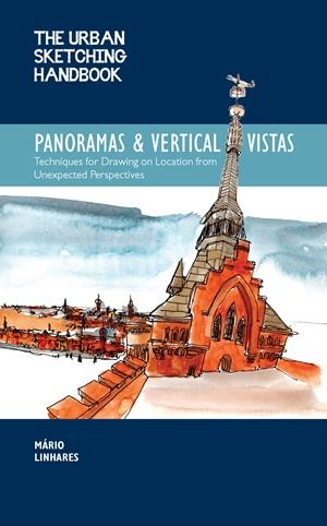 The Urban Sketching Handbook Panoramas and Vertical Vistas
