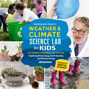 Professor Figgy's Weather and Climate Science Lab for Kids
