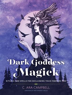 Dark Goddess Magick